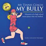 My Tennis Coach: My Bully