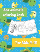 Sea Animals Coloring Book for Kids 4-10