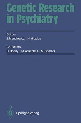 Genetic Research in Psychiatry