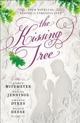 The Kissing Tree Book PDF