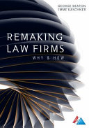 Remaking Law Firms