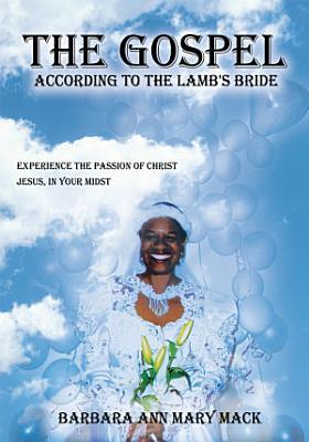 The Gospel According to the Lamb s Bride