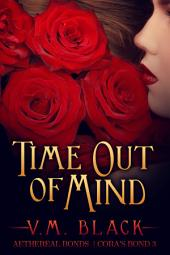 Time Out of Mind: Cora's Bond Billionaire Vampire Romance #3