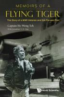 Memoirs Of A Flying Tiger  The Story Of A Wwii Veteran And Sia Pioneer Pilot PDF