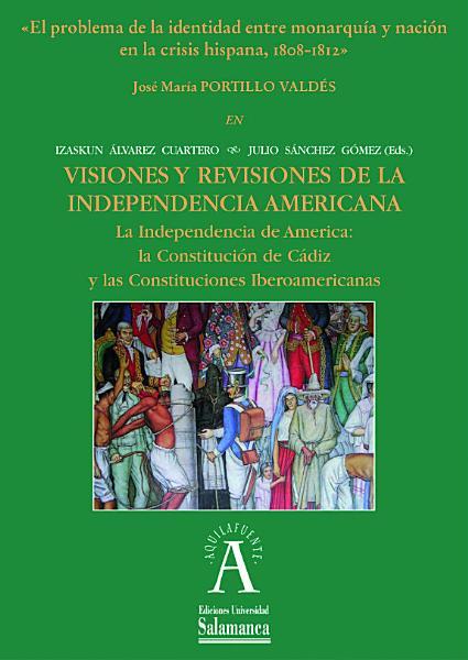 El Problema De La Identidad Entre Monarquia Y Nacion En La Crisis Hispana 1808 1812