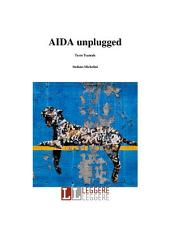 Aida unplugged