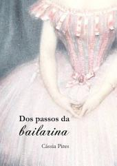 Dos Passos Da Bailarina
