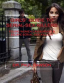 Girls' Guide to Serial-sex Killers
