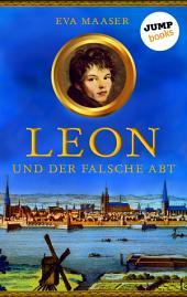 Leon und der falsche Abt -: Band 1