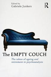 The Empty Couch: The taboo of ageing and retirement in psychoanalysis
