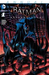 Batman: Arkham Knight Annual (2015-) #1
