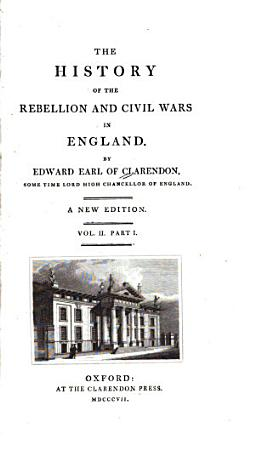The History of the Rebellion and Civil Wars in England PDF