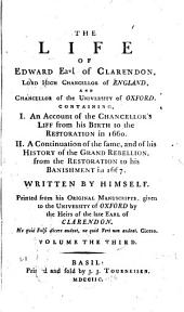 The Life of Edward, Earl of Clarendon ...