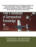 Pilots Handbook of Aeronautical Knowledge  FAA H 8083 25b   Coplete Version 2016   by