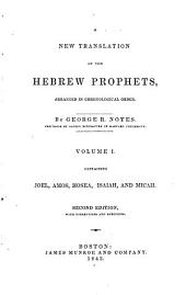 A New Translation of the Hebrew Prophets: Joel ; Amos ; Hosea ; Isaiah ; and, Micah (2nd ed., with additions and corrections, 1843)