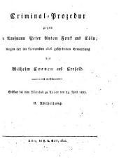 Criminal-Prozedur gegen den Kaufmann Peter Anton Fonk aus Cöln wegen der im November 1816 geschehenen Ermordung des Wilhelm Coenen aus Crefeld: eröffnet bei dem Assisenhofe zu Trier den 24. April 1822, Band 2