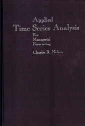 APPLIED TIME SERIES ANALYSIS FOR MANAGERIAL FORECASTING