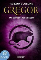 Gregor und das Schwert des Kriegers PDF