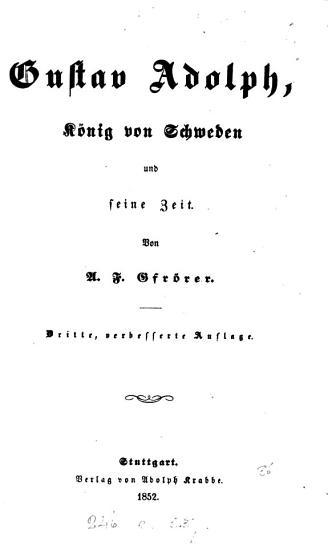 Gustav Adolph  K  nig von Schweden und seine Zeit PDF