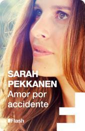 Amor por accidente (Flash)