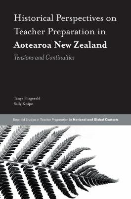 Historical Perspectives on Teacher Preparation in Aotearoa New Zealand PDF