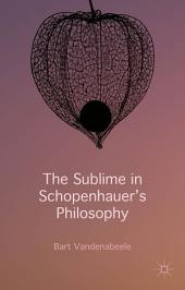The Sublime in Schopenhauer's Philosophy