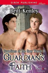 Guardian's Faith [Guardians of the Gray Tower 4]