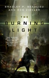 The Burning Light: A Novel