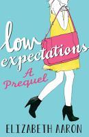 Low Expectations  A Prequel PDF