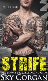 Strife: Part Four