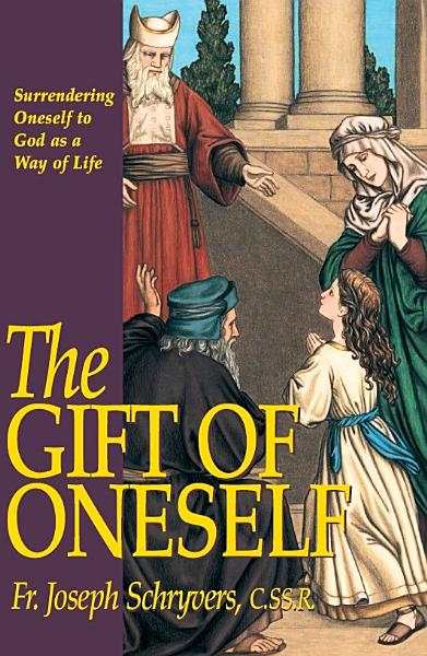 Download The Gift of Oneself Book