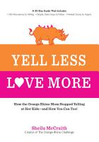 Yell Less  Love More PDF