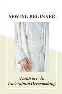 Sewing Beginner