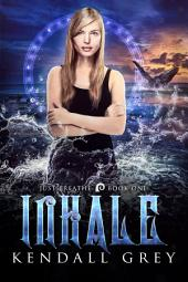 Inhale: A Just Breathe Novel, Book 1