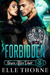 Forbidden: Shifters Forever Worlds