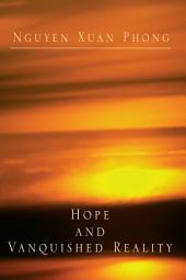 Hope and Vanquished Reality