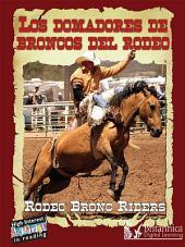Los Domadores de Broncos del Rodeo (Rodeo Bronc Riders)