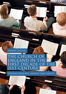 The Church of England in the First Decade of the 21st Century PDF