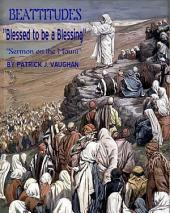 "BEATITUDES ""Blessed to be a Blessing"""