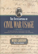 The Encyclopedia of Civil War Usage