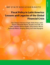 Fiscal Policy in Latin America: Lessons and Legacies of the Global Financial Crisis