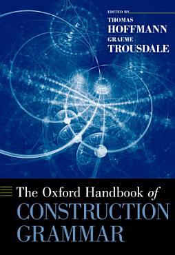 The Oxford Handbook of Construction Grammar PDF