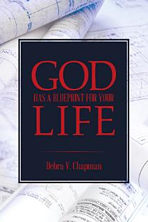 God Has A Blueprint For Your Life Book