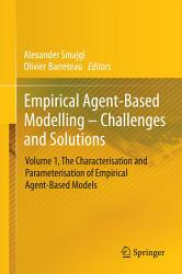 Empirical Agent Based Modelling   Challenges and Solutions PDF