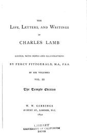 The Life, Letters, and Writings of Charles Lamb: Volume 3