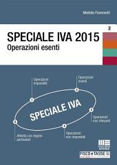 Speciale IVA 2015. Operazioni esenti
