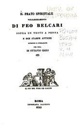Prose di Feo Belcari edite ed inedite sopra autografi e testi a penna: Volume 4