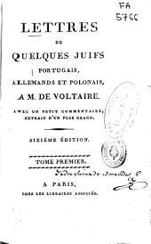 Lettres de quelques juifs portugais, allemands et polonois a M. de Voltaire: (XXIV, 506)