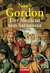 Der Medicus von Saragossa: Roman