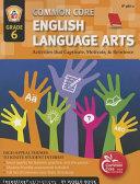 Common Core English Language Arts  Grade 6